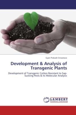 Development & Analysis of Transgenic Plants