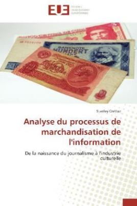 Analyse du processus de marchandisation de l'information