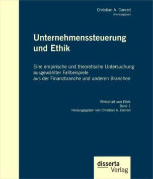 Unternehmenssteuerung und Ethik