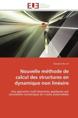 Nouvelle méthode de calcul des structures en dynamique non linéaire