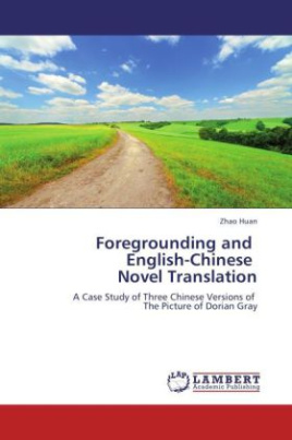 Foregrounding and English-Chinese Novel Translation