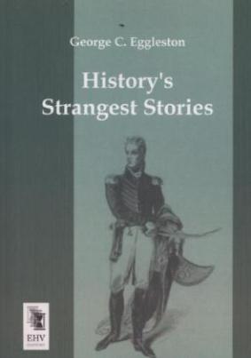 History\'s Strangest Stories