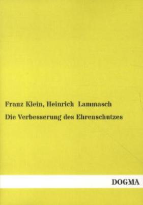 Die Verbesserung des Ehrenschutzes (f. Österreich)