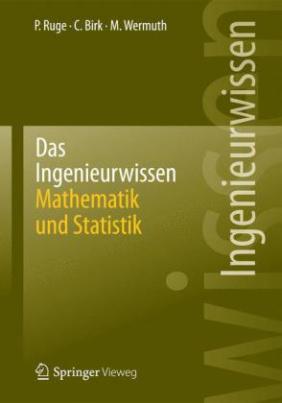 Das Ingenieurwissen: Mathematik und Statistik