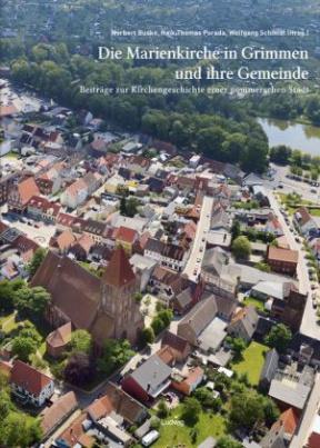 Die Marienkirche in Grimmen und ihre Gemeinde