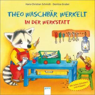 Theo Waschbär werkelt. In der Werkstatt