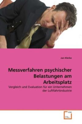 Messverfahren psychischer Belastungen am Arbeitsplatz