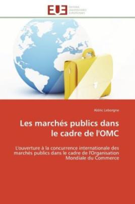 Les marchés publics dans le cadre de l'OMC
