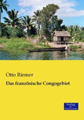 Das französische Congogebiet