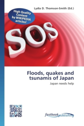 Floods, quakes and tsunamis of Japan