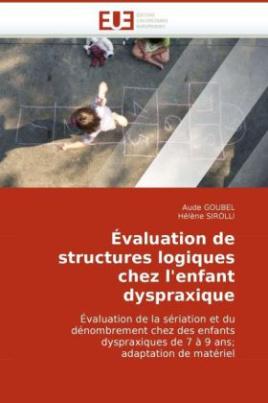 Évaluation de structures logiques chez l'enfant dyspraxique