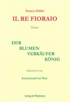 Il Re Fioraio / Der Blumenverkäuferkönig