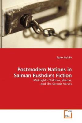 Postmodern Nations in Salman Rushdie's Fiction
