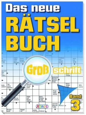 Das neue Rätselbuch, Großschrift. Bd.3