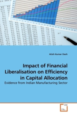 Impact of Financial Liberalisation on Efficiency in Capital Allocation