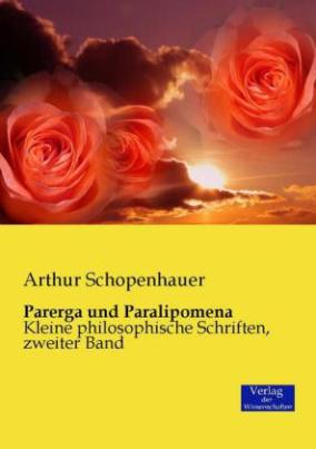Parerga und Paralipomena. Bd.2