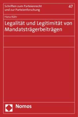 Legalität und Legitimität von Mandatsträgerbeiträgen