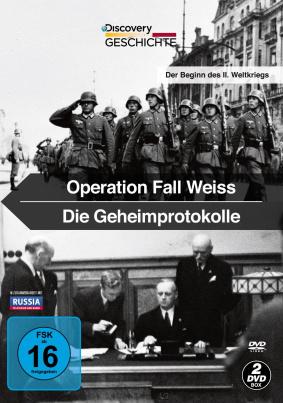 Operation Fall Weiss - Die Geheimprotokolle
