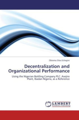 Decentralization and Organizational Performance