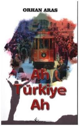 Ah Türkiye, Ah