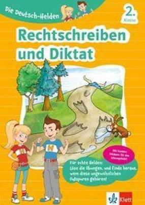 Die Deutsch-Helden - Rechtschreiben und Diktat 2. Klasse