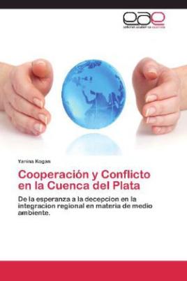 Cooperación y Conflicto en la Cuenca del Plata
