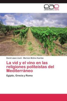 La vid y el vino en las religiones politeístas del Mediterráneo