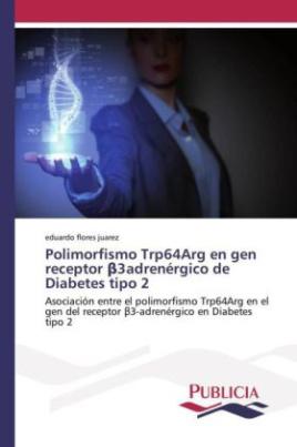 Polimorfismo Trp64Arg en gen receptor _3adrenérgico de Diabetes tipo 2