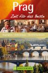 Prag, Zeit für das Beste