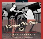 Blowing The Fuse 1950 - Classics That Rocked the Jukebox