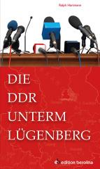 Die DDR unterm Lügenberg